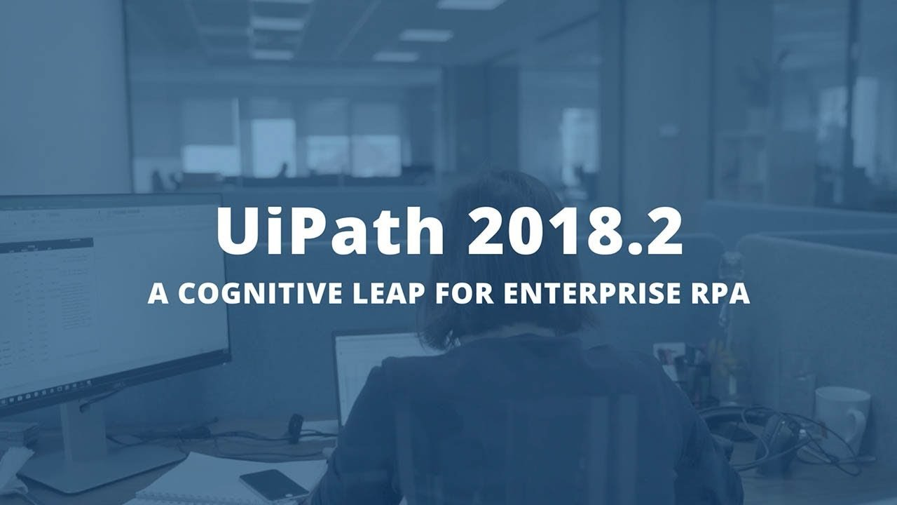 Accelerating-AI-with-the-2018.2-release-of-the-UiPath-Enterprise-RPA-platform-Video-3