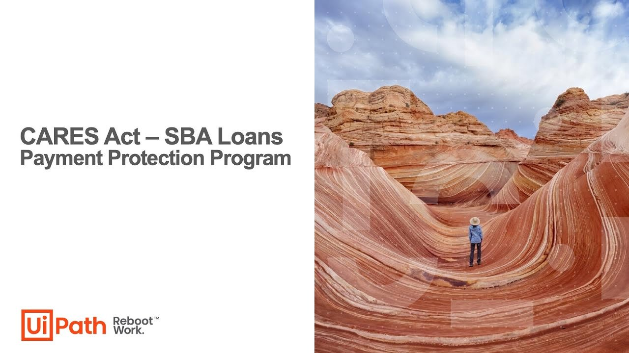 U.S.-Banks-Scale-PPP-Loan-Forgiveness-with-Help-from-UiPath-Robots-Video-3