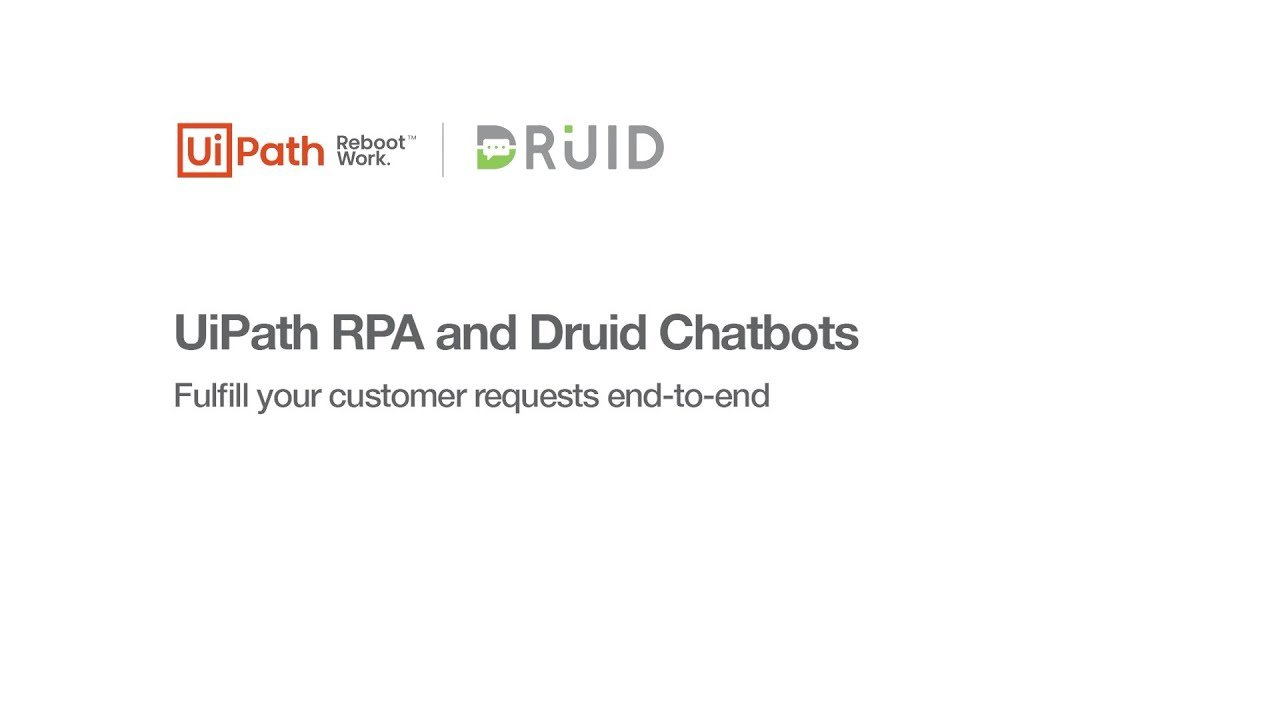 RPA-Bots-Integration-with-Druid-Chatbots- -UiPath-Video-3