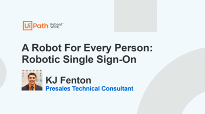 Find more time with Robotic Single Sign-On