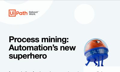 Process mining: Automation's new superhero
