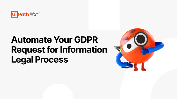 Automate your GDPR Request for Information Legal Process